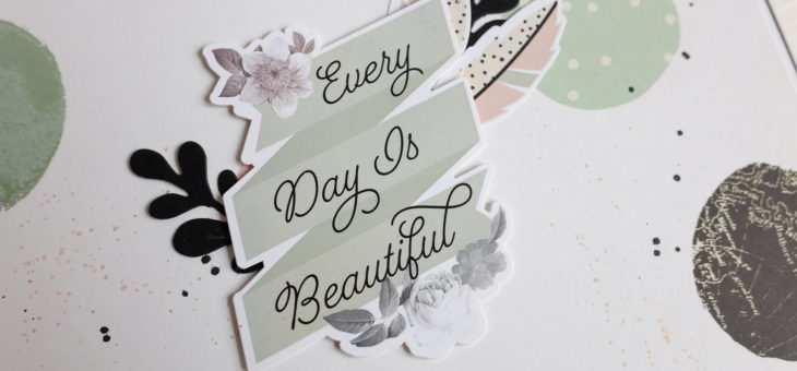 Every day is Beautiful